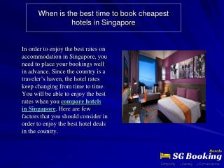 When is the best time to book cheapest hotels in Singapore