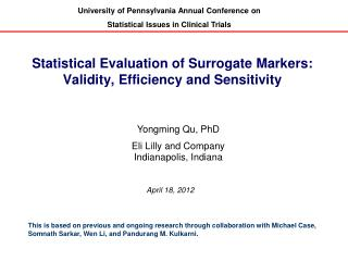 Statistical Evaluation of Surrogate Markers: Validity, Efficiency and Sensitivity