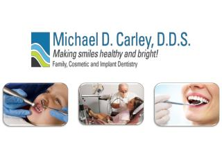 Does Michael carley DDS offer you with the best oral health