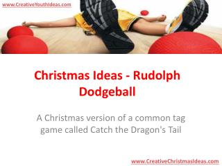 Christmas Ideas - Rudolph Dodgeball