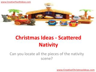 Christmas Ideas - Scattered Nativity