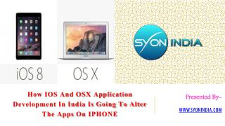 How IOS And OSX Application Development In India