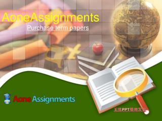 Aone Assignment- purchase term papers