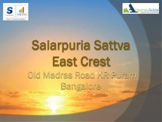 Salarpuria Sattva East Crest Location