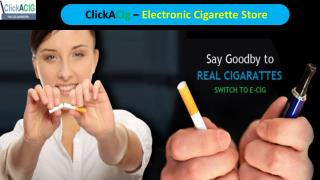 Electronic Cigarettes For Sale | ClickACig