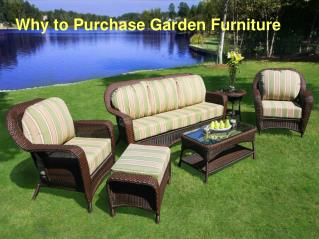 Why to Purchase Garden Furniture