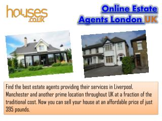 Online Estate Agents London UK