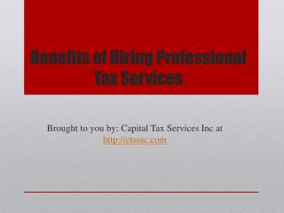 Benefits of Hiring Professional Tax Services