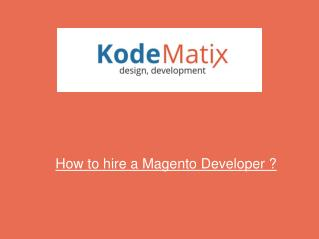 How to hire a Magento Developer?