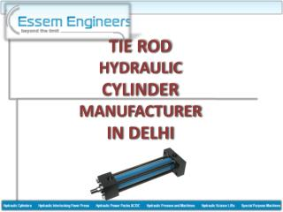 Leading Tie Rod Hydraulic Cylinder Suppliers In Delhi