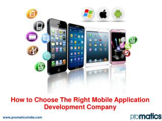 How To Choose A Right Mobile Application Development Company