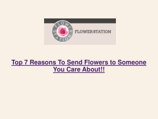 Top 7 Reasons To Send Flowers to Someone You Care About
