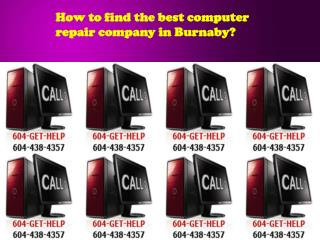 How to find the best computer repair company in Burnaby?