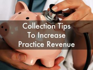 Collection Tips to Increase Practice Revenue