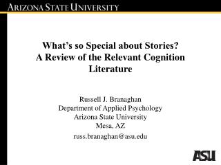 What s so Special about Stories  A Review of the Relevant Cognition Literature