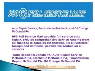 Auto Repair Service, Transmission Mechanic and Oil Change Mc