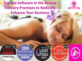 Top Spa Software in the Beauty Industry Promises to Radicall