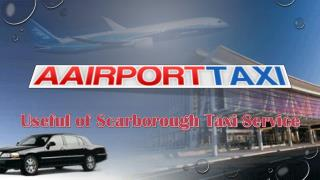 Useful of Scarborough Taxi Service