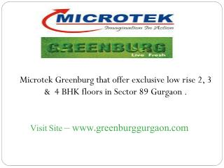 Microtek Greenburg Launch 2 BHK Apartments CALL 09891856789