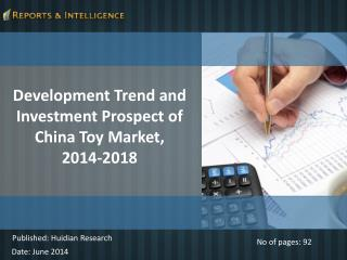 Development Trend & Investment Prospect of China Toy Market