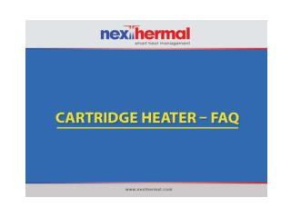 Cartridge Heater - Frequently Asked Questions