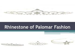 Rhinestone of palomar fashion