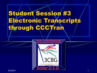 Student Session 3 Electronic Transcripts through CCCTran