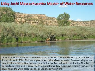 Uday Joshi Massachusetts: Master of Water Resources