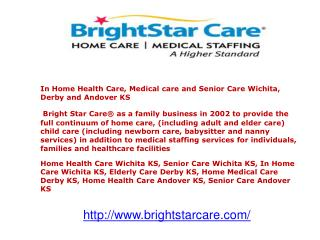 In Home Health Care, Medical care and Senior Care Wichita, D