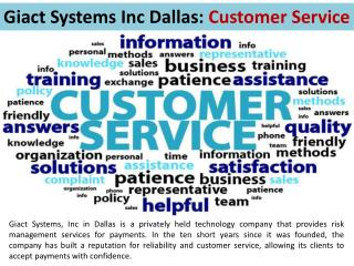 Giact Systems Inc Dallas: Customer Service