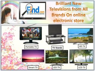 Brilliant New Televisions from All Brands On online electron