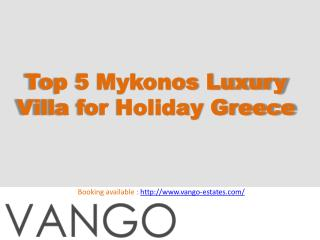 Top 5 Mykonos Luxury Villa for Holiday Greece