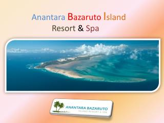 Anantara Bazaruto Island Resort & Spa
