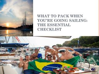 WHAT TO PACK WHEN YOU'RE GOING SAILING THE ESSENTIAL CHECKLI