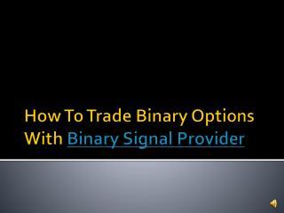 Binary Signal Provider
