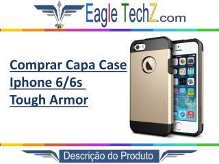 Comprar Capa Case Iphone 6 Tough Armor