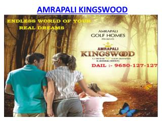 Amrapali Kingswood Luxury Apartments @9650-127-127