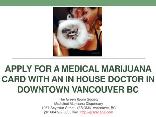 Apply for a Medical Marijuana Card With an in House Doctor