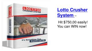 Lotto Crusher System