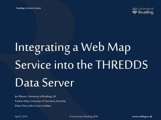 Integrating a Web Map Service into the THREDDS Data Server