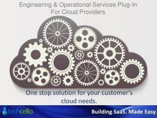 Engineering & Operational Services Plug-In For Cloud Provide