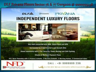 dlf privana Sector 76 gurgaon @ 9999999238