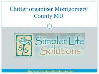 Clutter organizer Montgomery County MD