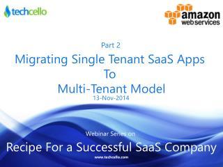 Webinar Series Part 2 -Recipe for a Successful SaaS Company