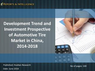 Trends of Automotive Tire Market in China, 2014- 2018