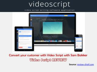 Video Script review: How it can deliver your business messag