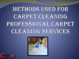 Methods Used for Carpet Cleaning Professional Carpet Cleanin
