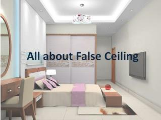 All about false ceiling