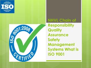 Nhvl chain of responsibility quality assurance safety manage