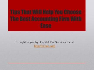 Tips That Will Help You Choose The Best Accounting Firm With
